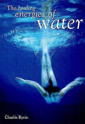 (Good)-The Healing Energies of Water (Paperback)-Charlie Ryrie-1856750884