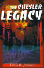 The Chesler Legacy by Chris R Jamison (Paperback / softback, 2000)
