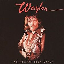 WAYLON JENNINGS I've Always Been Crazy CD remastered country reissue SEALED