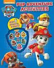 Nickelodeon Paw Patrol Pup Adventure Activities: With 6 Amazing Erasers! by Parragon Book Service Ltd (Mixed media product, 2015)