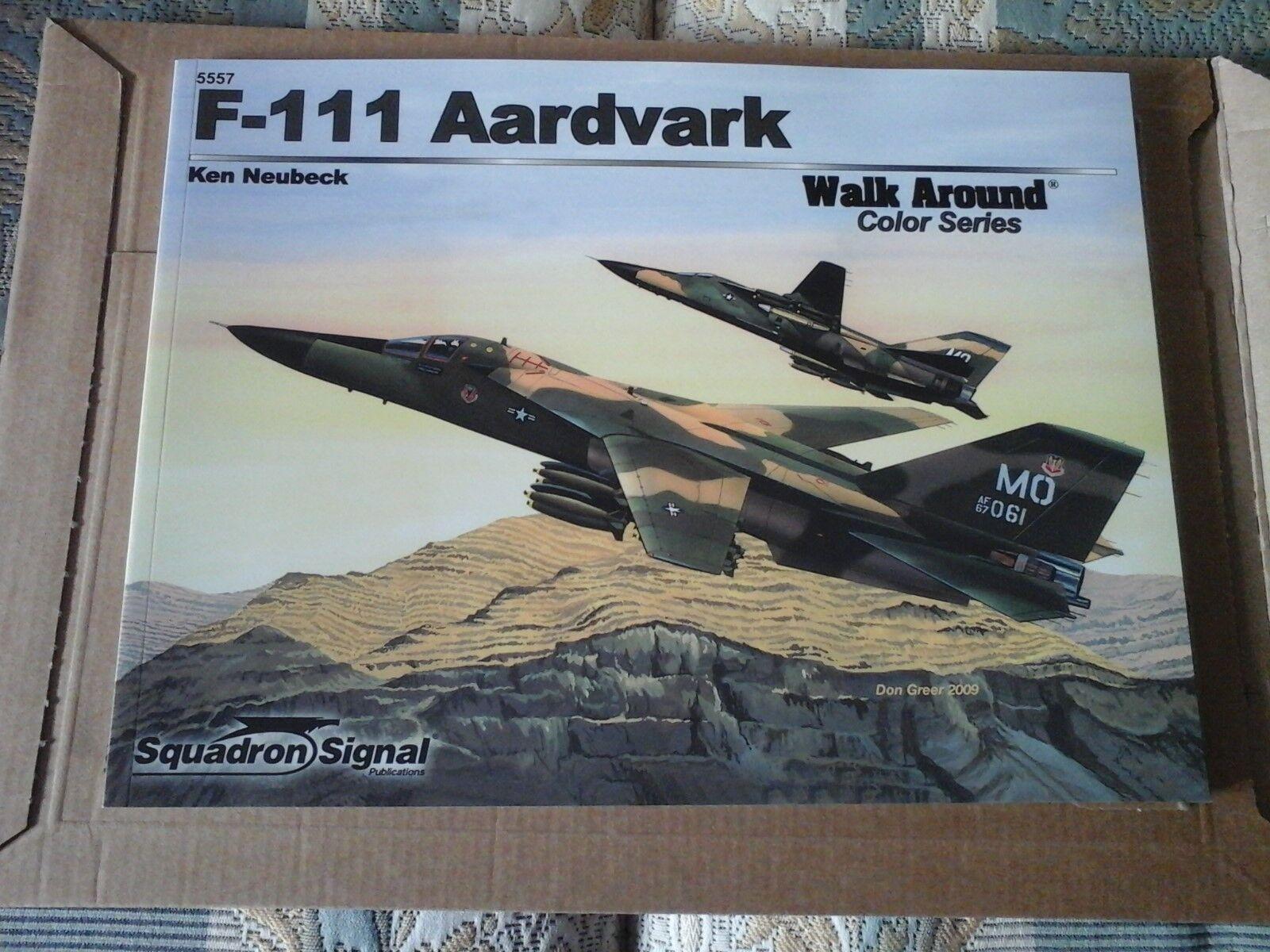 F-111 AARDVARK-SQUADRON SIGNAL WALK AROUND Color SERIES N.5557-BY KEN NEUBECK-