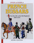 French Hussars: From the 9th to the 14th Regiment, 1804-1818: Vol 3: by Andre Jouineau, Jean-Marie Mongin (Paperback, 2007)