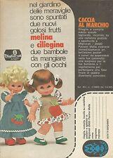 X9740 Melina e Ciliegina - Migliorati le bambole dei sogni - Pubblicità 1975