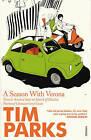 A Season with Verona by Tim Parks (Paperback, 2003)