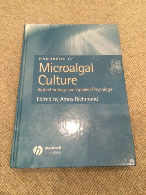 Richmond ed. HANDBOOK OF MICROALGAL CULTURE hardback Biotechnology Applied Phyco