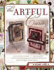 The Artful Card: Creating Cards and Keepsakes with Printed Papers, Embellishments and Collage Techniques by Alison Eads (Paperback, 2005)