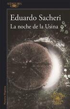 LA NOCHE DE LA USINA / THE NIGHT OF THE HEROIC LOSERS