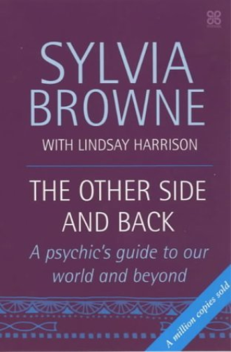 Browne, Sylvia-Other Side And Back BOOK NEW