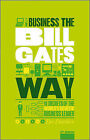 The Unauthorized Guide to Doing Business the Bill Gates Way: 10 Secrets of the World's Richest Business Leader by Des Dearlove (Paperback, 2010)