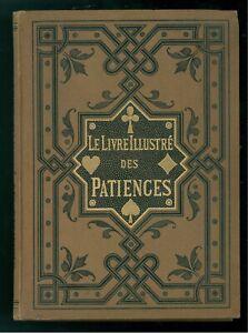 Travailleur Le Livre Illustre' Des Patiences Jeux Des Patience Hoepli 1884 Giochi Carte
