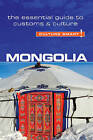 Mongolia - Culture Smart!: The Essential Guide to Customs & Culture by Alan Sanders (Paperback, 2016)