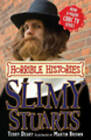 Slimy Stuarts by Terry Deary (Paperback, 2009)
