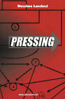 Pressing by Massimo Lucchesi (Paperback, 2004)
