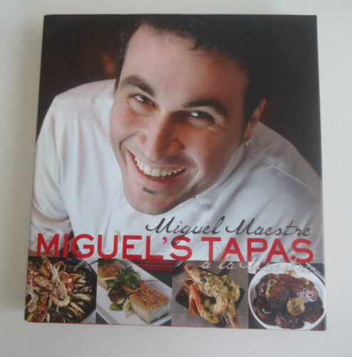 1 of 1 - Miguel's Tapas a la Maestre by Miguel Maestre *Cookbook