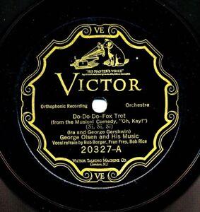 GEORGE OLSEN 1926 Victor 20327 - Do-Do-Do / ROGER WOLFE KAHN - Clap Yo' Hands