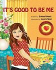It's Good to Be Me by Erainna Winnett (Paperback / softback, 2014)