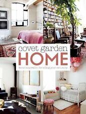 NEW - Covet Garden Home: Decor Inspiration for Telling Your Own Story