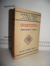 LIBRO Opera Omnia Alfredo Oriani QUARTETTO 2^ed.1927 Prefazione Silvio Benco