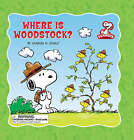 Where is Woodstock? by Charles M. Schulz (Hardback, 2008)