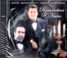 """ANDY MONTANEZ Y ISMAEL MIRANDA - """"ROMANTICOS DE NUEVO"""" - CD"""