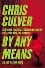 by Any Means (ash Rashid) Chris Culver PB