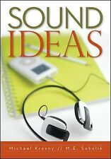 Sound Ideas by Michael Krasny and Maggie Sokolik (2009, Paperback)