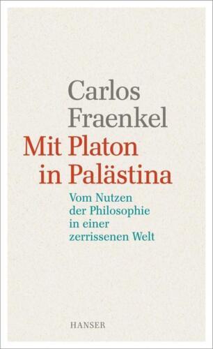 1 von 1 - Mit Platon in Palästina von Carlos Fraenkel (Gebundene Ausgabe) | Buch