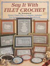 Say It With Filet Crochet Grandma B Pattern Instruction Book Alphabet NEW 1984