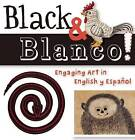 Black and White by San Antonio Museum of Art (Board book, 2013)