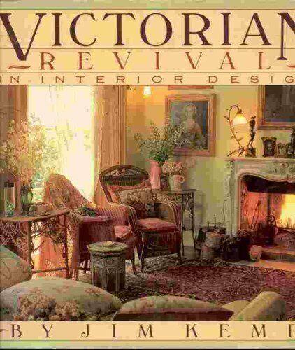 Victorian Revival in Interior Design, Kemp, Jim, Used; Good Book