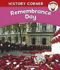 Remembrance Day by Kay Barnham (Paperback, 2010)