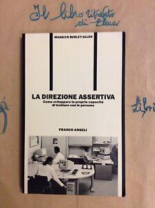 Burley-Allen-La-direzione-assertiva-capacita-trattare-persone-F-Angeli-1989