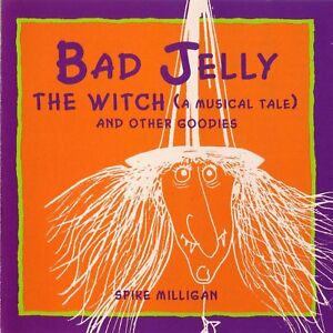 Bad-Jelly-The-Witch-A-Musical-Tale-And-Other-Goodies-Spike-Milligan-Audiobook