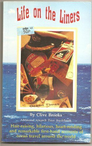 Life on the Liners,Clive Brooks, Peter Boyd-Smith