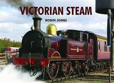 1 of 1 - Victorian Steam by Robin Jones (Hardback, 2010)