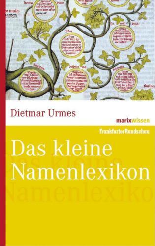 1 von 1 - Dietmar Urmes Das kleine Namenlexikon (marixwissen)