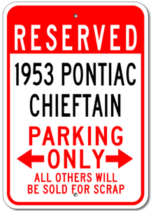 1953 53 PONTIAC CHIEFTAIN Parking Sign