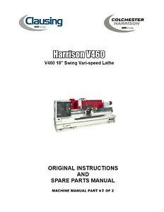 """Other Metalworking Reliable Harrison Lathe V460 Vari Speed 18"""" Swing Operations Manual & Parts List Pdf To Win A High Admiration"""