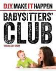 Babysitters' Club by Virginia Loh-Hagan (Paperback / softback, 2016)