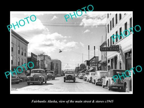 OLD 6 X 4 HISTORIC PHOTO OF FAIRBANKS ALASKA, THE MAIN STREET & STORES c1945