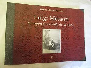Luigi-Messori-034-immagini-di-un-Italia-fin-de-siecle-034-Comune-di-Fiorano-Modenese