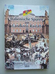 Italienische-Spuren-im-Landkreis-Rastatt-2002-Bd-2