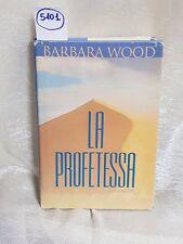 la profetessa di barbara wood