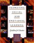 Promoting Social and Emotional Learning: Guidelines for Educators by Dr Roger P Weissberg, Joseph E Zins, Dr Maurice J Elias (Paperback / softback, 2014)