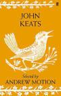 John Keats: Selected by Andrew Motion by John Keats (Hardback, 2011)