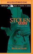 Nathan Heller: Stolen Away 5 by Max Allan Collins (2015, MP3 CD, Unabridged)