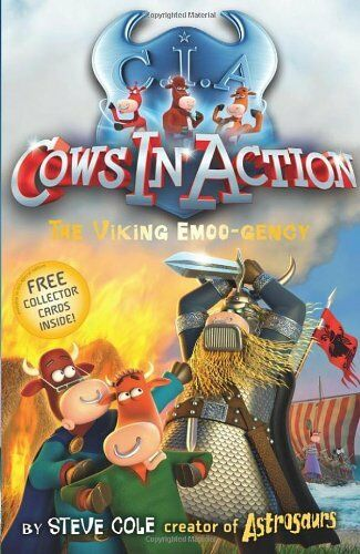 The Viking Emoo-gency (Cows in Action - book 12) By Steve Cole