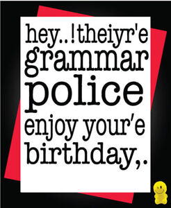 Image Is Loading Funny Rude Birthday Card Grammar Police C242
