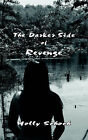 The Darker Side of Revenge by Holly Schoch (Paperback, 2006)