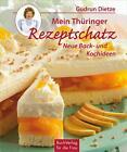 Mein Thüringer Rezeptschatz von Gudrun Dietze (2015, Gebundene Ausgabe)